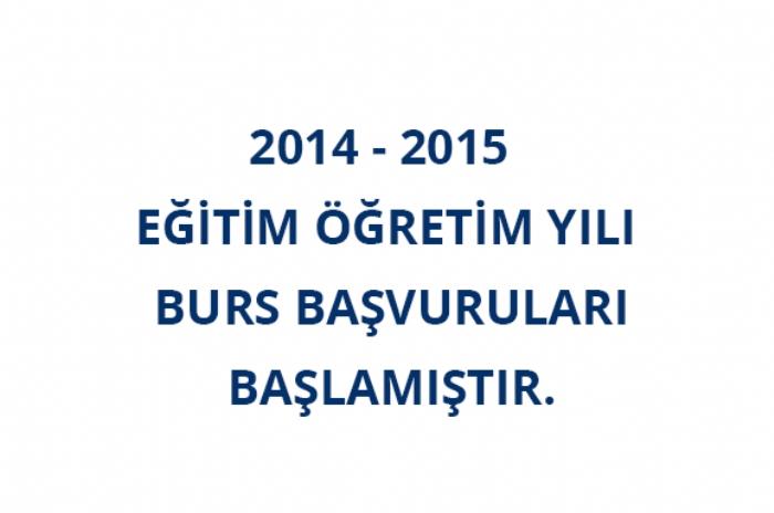 2014-2015 BURS BAŞVURU SÜRECİ BAŞLAMIŞTIR