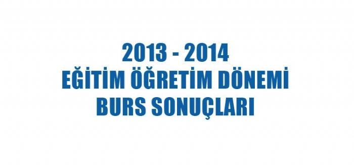 2013-2014 EĞİTİM ÖĞRETİM DÖNEMİ İSTANBUL BURS SONUÇLARI AÇIKLANDI